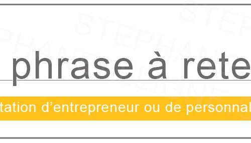 Illustration 1 [CITATION D'ENTREPRENEUR]